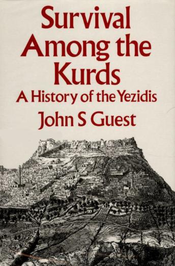 Джон С. Гест «Выживание среди Курдов. История Езидов»